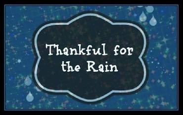 Thankful for Rain